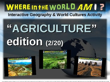 "Where in the World Am I? Fun Geography/Culture Game - ""AGRICULTURE"" (2/20)"