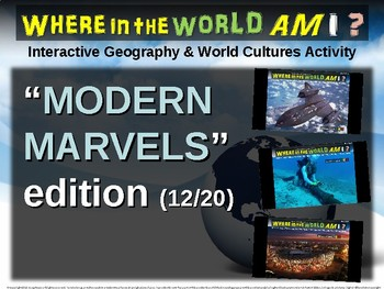 "Where in the World Am I? Fun Geography/Culture Game - ""MODERN MARVELS"" (12/20)"