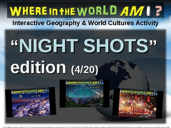 """Where in the World Am I? Fun Geography/Culture Game - """"NIGHT SHOTS"""" (4/20)"""