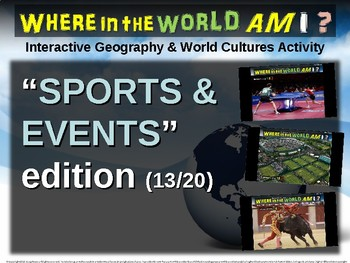 "Where in the World Am I? Fun Geography/Culture Game - ""SPORTS & EVENTS"" (13/20)"