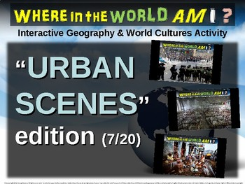 """Where in the World Am I? Fun Geography/Culture Game - """"URBAN SCENES"""" (7/20)"""