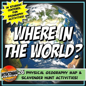 Geography Maps and Activities Bundle: Where in the World Scavenger Hunt!