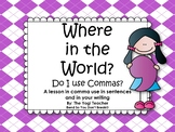 Where in the World do I use Commas?