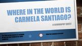 Where in the World is Carmela Santiago?  Adventure Four