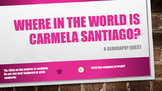 Where in the World is Carmela Santiago?  Adventure Seven