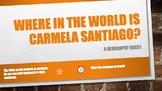 Where in the World is Carmela Santiago?  Adventure Twelve