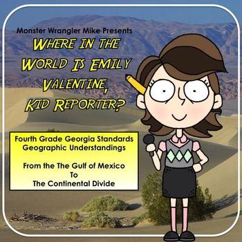 Where in the World is Emily Valentine: Fourth Grade Geogra