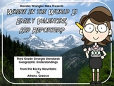 Where in the World is Emily Valentine: Third Grade Geographic Understandings