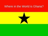 Where in the World is Ghana?