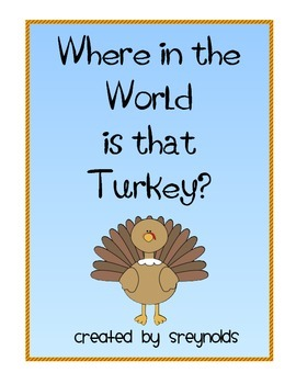 Where in the World is That Turkey?