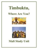 Timbuktu, Where Are You? - Mali Study Unit Activities and