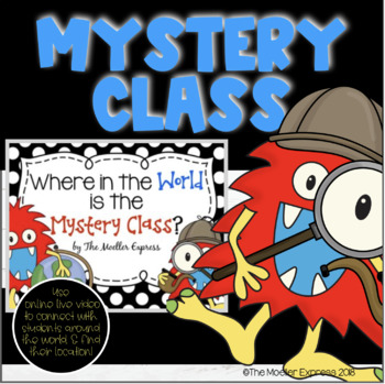Where in the World is the Mystery Classroom?  Mystery Skype