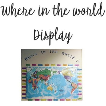 Where in the world? display