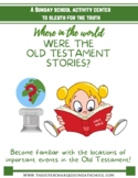 Where in the world were the Old Testament stories?