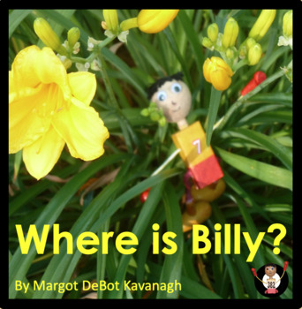 Where is Billy?:  An Emergent Guided Reading Level 3 Billy Beginning Reader