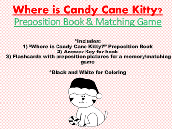 Where is Candy Cane Kitty? Preposition Book & Matching Game