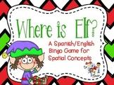 Where is Elf? - BILINGUAL Spatial Concepts Bingo Game