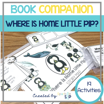 Speech Language and Literacy Where is Home Little Pip Book