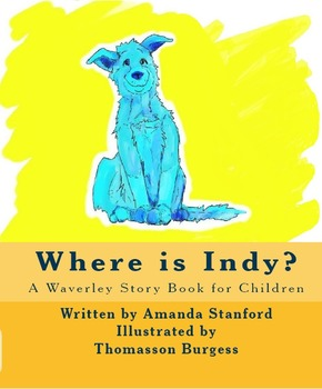 Where is Indy? A Story Book for Preschool and Kindergarten Readers