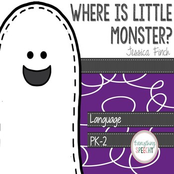 """Language Mini-Pack: """"Where is Little Monster?"""" (positional"""