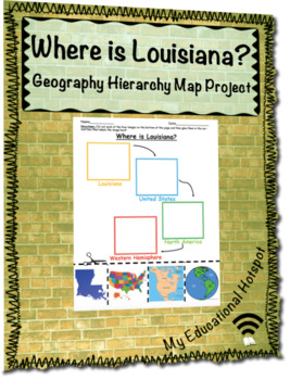 Where is Louisiana? Geographic Hierarchy Map Activity