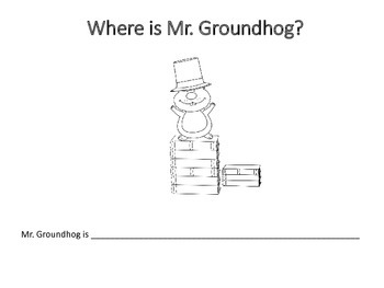 Where is Mr. Groundhog? Prepositions/Basic Concepts Book