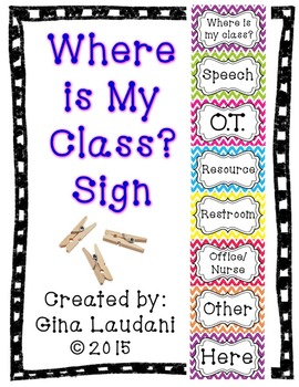 """""""Where is My Class"""" Sign"""