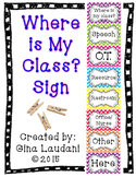 """Where is My Class"" Sign"