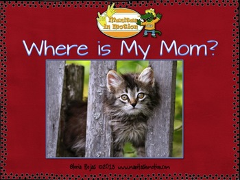 Where is My Mom? – Predictable reader, farm theme