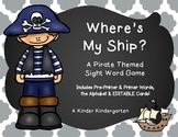 Where is My Ship? A Pirate Themed Sight Word Game (EDITABLE)