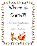 Where is Santa?! A Teen Number Recognition Game FREEBIE