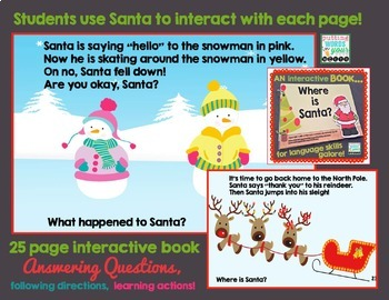 SANTA Interactive book {for WH- questions & language skills}