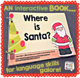 Interactive book - Where is Santa? {for WH- questions & la