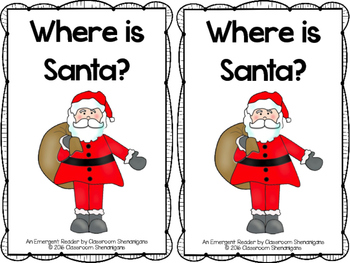Where is Santa? Emergent Reader Booklet (Christmas Edition)