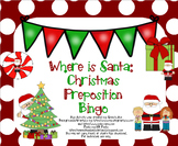 Where is Santa: Christmas Preposition Bingo