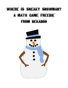 Where is Sneaky Snowman?