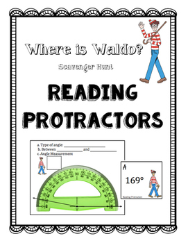 Where is Waldo? Reading Protractors