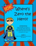 Where is Zero the Hero?