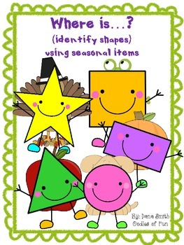 Where is...?  identifying shapes using seasonal items