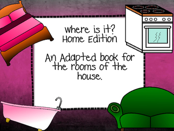 Where is it? Home Edition An Adapted Book