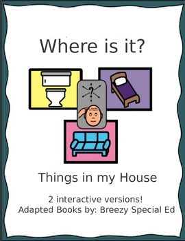 Where is it? Things in my House ~ Adapted Book (Special Ed)