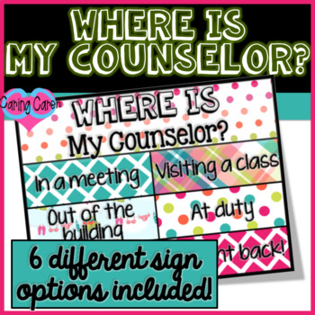 Where is my Counselor? Signs!