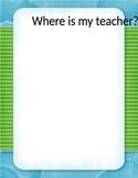 Where is my Teacher? Substitute morning work
