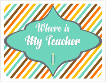 Where is my Teacher locator poster!**Editable**