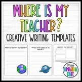 Where is my teacher? -  Creative Writing Templates