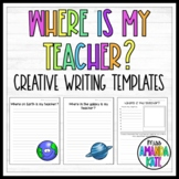Where is my teacher? -  Creative Writing Templates