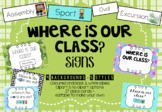 Where is our class? Sign