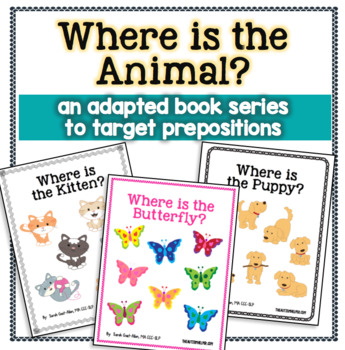 Where is the Animal? {an Adapted Book Series for Children with Autism}