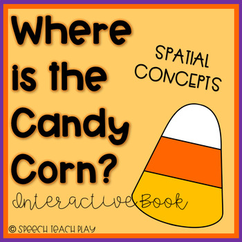 Where is the Candy Corn? Interactive Book