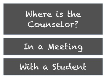 Where is the Counselor? Door Signs